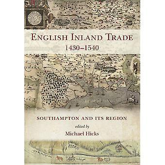 Engelse binnenvaart handel 1430-1540-Southampton en omgeving door Michael
