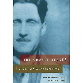 De lezer van Orwell: Fictie, Essays en Reportage