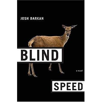 Blinde hastighed: En roman