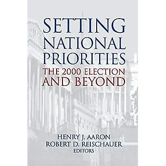 Setting National Priorities: The 2000 Election and Beyond (Setting National Priorities Series)