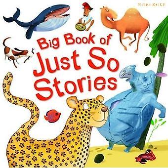 Big Book of Just So Stories (Big Book of Series)