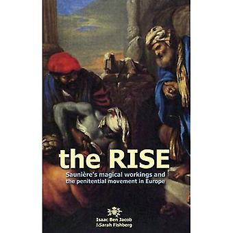 The Rise: Sauniere's Magical Workings and the Penitential Movement in Europe