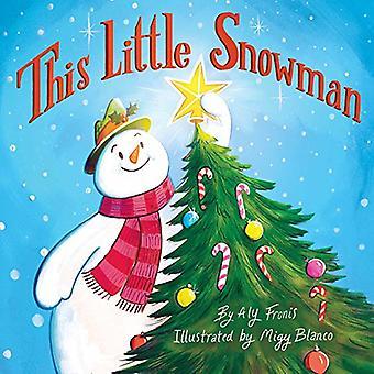 This Little Snowman [Board book]