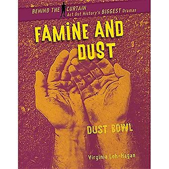 Famine and Dust: Dust Bowl� (Behind the Curtain)