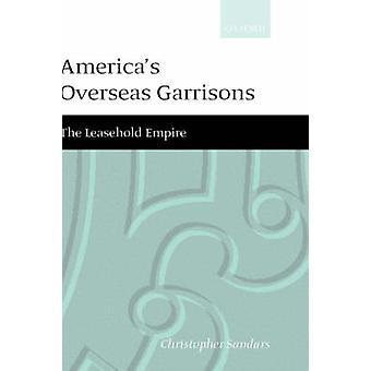 الأمريكيتين في الخارج حاميات الإمبراطورية المستأجرة ساندرس & جيم ت.