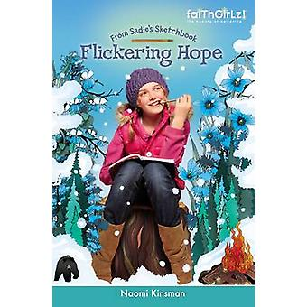Flickering Hope by Kinsman & Naomi