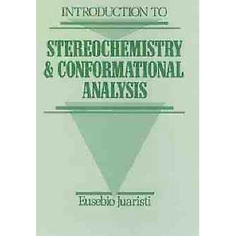 Introduction to Stereochemistry and Conformational Analysis by Juaristi & Eusebio