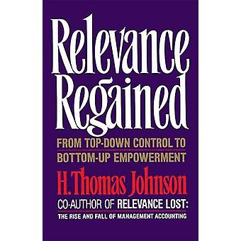 Relevance Regained by Johnson & H. Thomas
