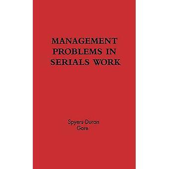 Problèmes de gestion des travaux de publications en série. par SpyersDuran & Peter
