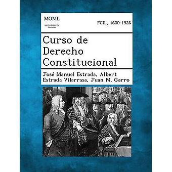 Curso de Derecho Constitucional av Estrada & Jose Manuel