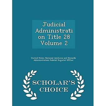 الإدارة القضائية العنوان 28 وحدة التخزين 2 العلماء الطبعة اختيار المحفوظات الوطنية في الولايات المتحدة وريكو