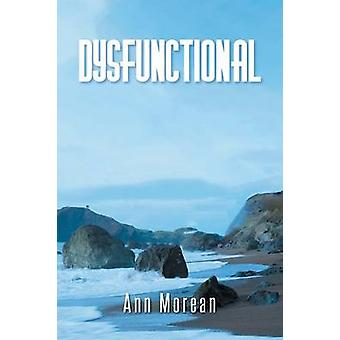 Dysfunctional by Morean & Ann
