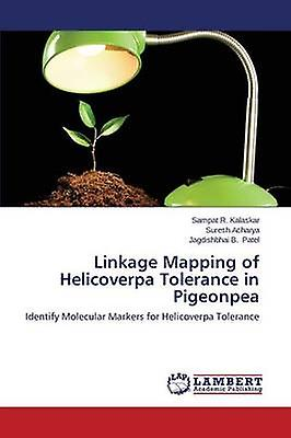 Linkage Mapping of Helicoverpa Tolerance in Pigeonpea by Kalaskar Sampat R.