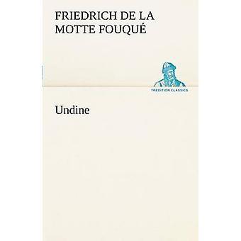 Undine av Fouqu & Friedrich De La Motte