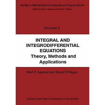 Integral y las ecuaciones Integrodifferential por Agarwal Ravi P.