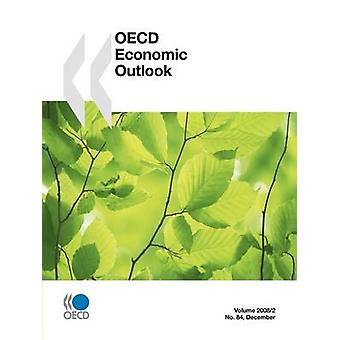 OECD Economic Outlook Volume 2008 Issue 2 by OECD Publishing