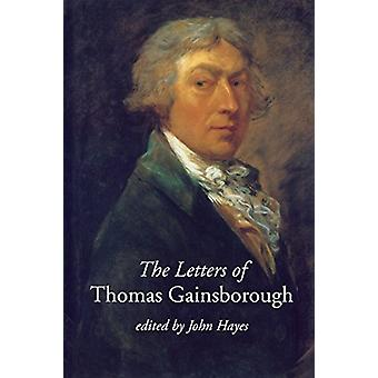 The Letters of Thomas Gainsborough by John Hayes - 9780300223033 Book