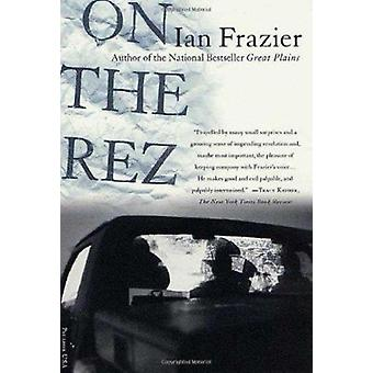 On the Rez by Ian Frazier - 9780312278595 Book