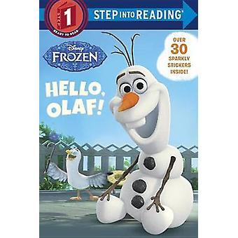 Hello - Olaf! (Disney Frozen) by Andrea Posner-Sanchez - Random House