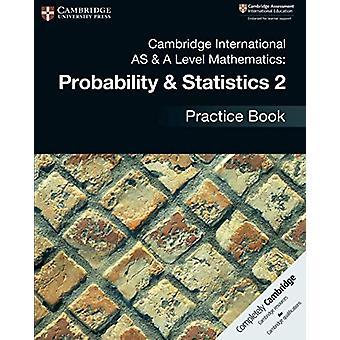 Cambridge International AS & A Level Mathematics - Probability &am