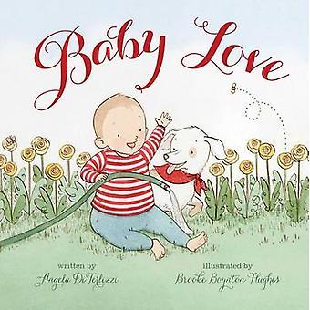 Baby Love by Angela DiTerlizzi - Brooke Boynton Hughes - 978144243392