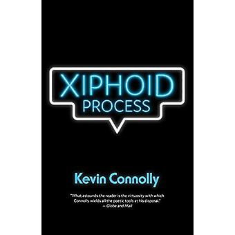Xiphoid Process by Kevin Connolly - 9781487001865 Book