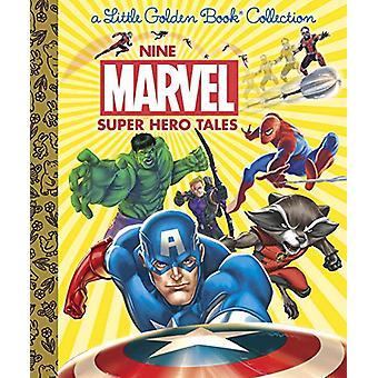 Nine Marvel Super Hero Tales (Marvel) by Various - Golden Books - 978