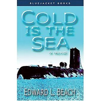 Cold is the Sea (New edition) by Edward L. Beach - 9781591140566 Book