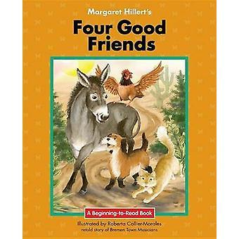Four Good Friends by Margaret Hillert - 9781599537801 Book