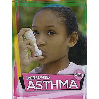 Understanding Asthma by Holly Duhig - 9781786373373 Book