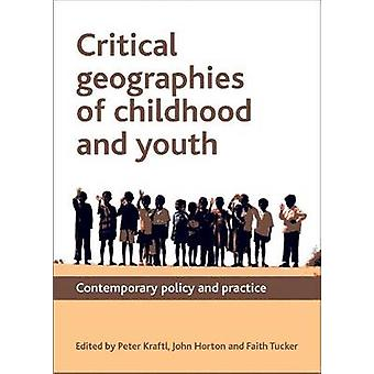 Kritiska geografiska områden för barn dom och ungdom-samtida politik och