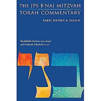 Va-yishlah (Genesis 32:4-36:43) and Haftarah (Obadiah 1:1-21): The JPS B'nai Mitzvah Torah Commentary (JPS Study Bible)
