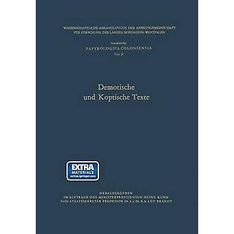 Demotische Und Koptische Texte by Brandt & Leo Hrsg .