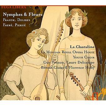 Nymphes & Fleurs - Nymphes & Fleurs: Franck, Delibes, Faur, Piern [CD] USA importerer