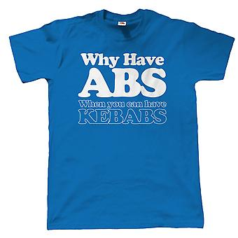 Vectorbomb, Why Have Abs Kebabs, Mens Funny T Shirt  (S to 5XL)