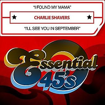 Charlie Shavers - ich fand meine Mama / I'll See You in September [CD] USA import