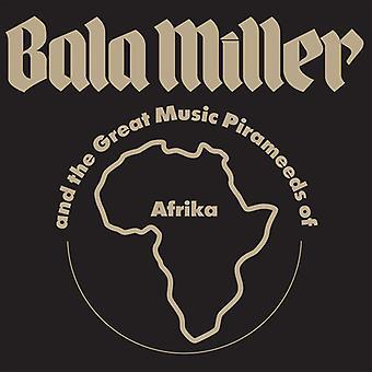 Bala Miller & store musik Pirameeds af Afrika - pyramider [CD] USA importerer