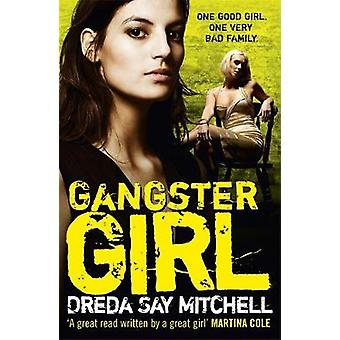 Gangster Girl by Dreda Say Mitchell