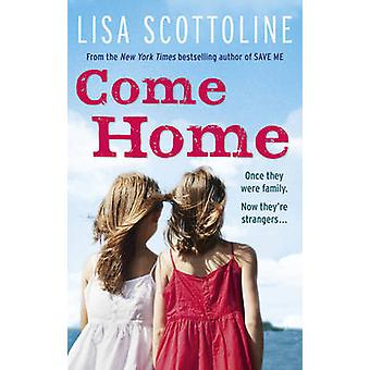 Come Home by Lisa Scottoline - 9780091944933 Book