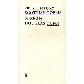 20th-century Scottish Poems by Douglas Dunn - 9780571203888 Book