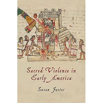 Hellige vold i tidlig Amerika av Susan Juster - 9780812224191 Bestill