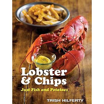 Lobster and Chips by Trish Hilferty - George Manners - 9781904573289