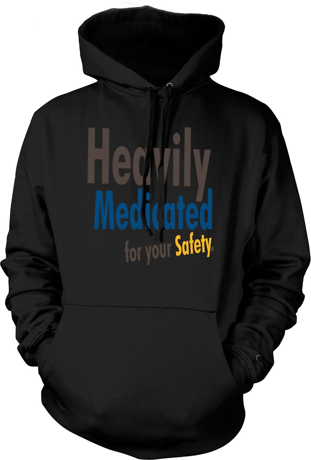 Mens Hoodie - Heavily Medicated For Your Safety - Quote