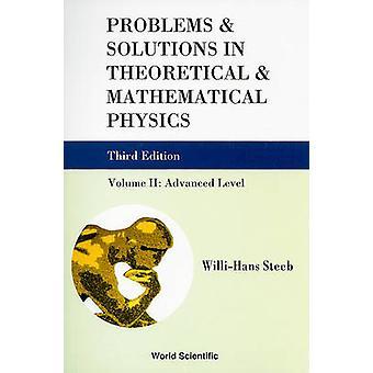 Problem och lösningar i teoretisk och matematisk fysik - v. II