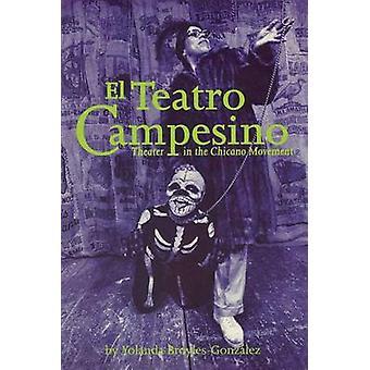 El Teatro Campesino - Teatr w ruchu Chicano przez Yolanda Broyl