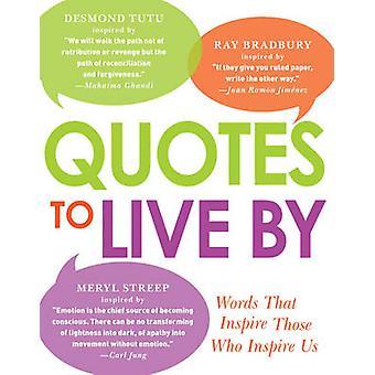 Citat att leva av - ord att inspirera de som inspirerar oss av Adams M