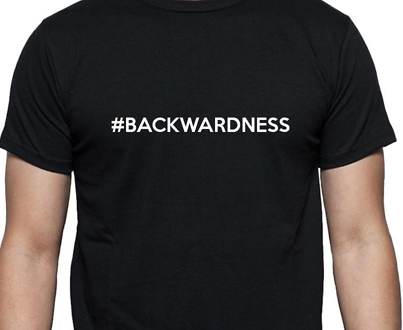#Backwardness Hashag Backwardness Black Hand Printed T shirt