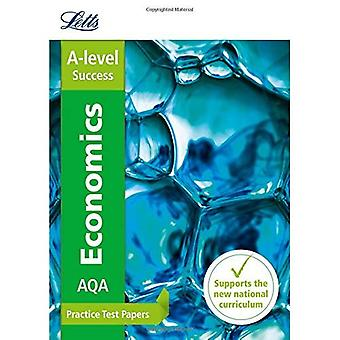 Letts A-level Practice Test Papers - New 2015 Curriculum - AQA A-level Economics: Practice Test Papers