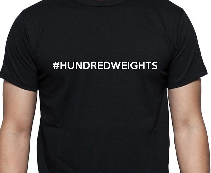 #Hundredweights Hashag Hundredweights Black Hand Printed T shirt