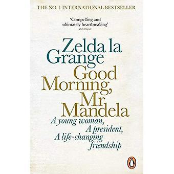 God morgen, hr. Mandela